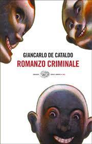 romanzo criminale di Giacarlo de cataldo
