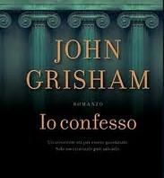io confesso di grisham
