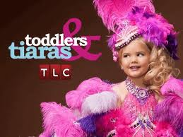 il reality toddlers and tiaras