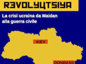 Ultime Notizie: Revolyutsiya, la crisi in Ucraina da Maidan alla Crimea