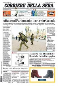 Ultime Notizie: Rassegna stampa: Il terrorismo arriva in Canada, ancora polemiche sulla legge di stabilità