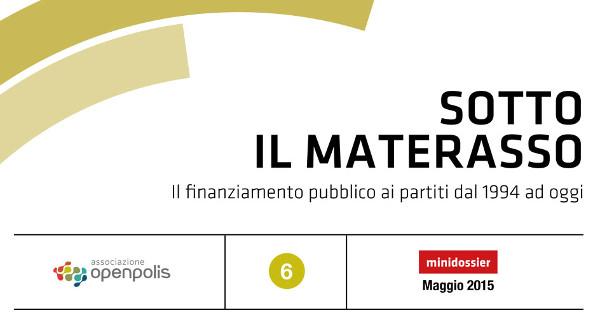 copertina del dossier sotto il materasso di openpolis, si legge la scritta sotto il materasso il finanziamento pubblico ai partiti dal 1994 ad oggi