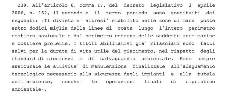 """Referendum trivelle, tutto quello che c'è da sapere, L'articolo della stabilità 2016 che proroga """"sine die"""" la concessione delle trivelle nel mar Adriatico entro 12 miglia dalla costa"""