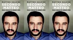 Secondo Matteo: Salvini si scopre auto ironico