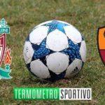 Diretta Liverpool-Roma