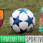 Diretta Roma-Liverpool