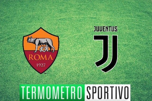 diretta Roma-Juventus