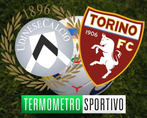 dove vedere in streaming o in tv Udinese-Torino, la diretta live del termometro sportivo