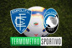 Empoli-Atalanta:diretta streaming e Tv, ecco dove vederla – Serie A