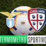 Diretta streaming Lazio-Cagliari: cronaca, risultato e video gol - LIVE