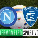 Napoli-Empoli: diretta streaming e TV, dove vederla