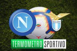 Napoli Lazio: diretta streaming, formazioni e cronaca in tem