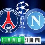 Dove vedere in diretta PSG-Napoli in diretta streaming o in TV