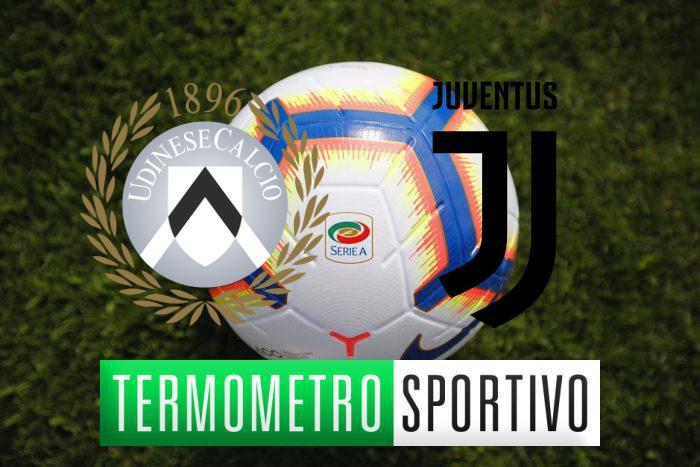 Diretta Udinese-Juventus streaming risultato live probabili formazioni quote e pronostici