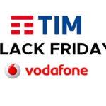 Offerte Tim e Vodafone mobile Black Friday 2018