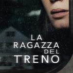 La ragazza del treno: trama e cast del film, stasera in tv Rai 3