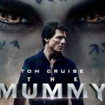 La mummia: trama e cast del film del 2017 con Tom Cruise