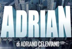 Adrian Adriano Celentano: personaggi e quando inizia la seri