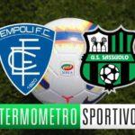 Empoli-Sassuolo diretta streaming, tv e cronaca in tempo reale