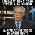 Pensioni ultima ora Quota 100, Monti sindacati mai contrari a Riforma Fornero