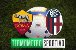 Roma Bologna: diretta streaming, formazioni e cronaca in tem