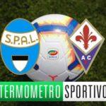 SPAL-Fiorentina diretta streaming, tv e cronaca in tempo reale