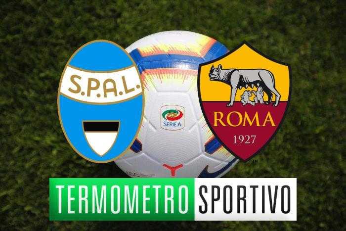 Diretta SPAL-Roma streaming, formazioni e risultato - LIVE