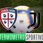 Cagliari-Juventus dove vederla, formazioni e orario. Le quote