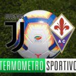 Diretta Juventus-Fiorentina: streaming, tv, formazioni e risultato - LIVE