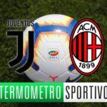 Dove vedere Juventus-Milan in diretta streaming o in tv
