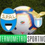 SPAL-Lazio dove vederla, formazioni e orario. Le quote