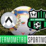 Udinese-Sassuolo: diretta streaming, tv, quote e probabili formazioni