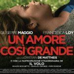 Un amore così grande: trama, cast e curiosità del film in prima tv Canale 5
