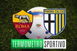 Dove vedere Roma Parma in diretta streaming o in tv