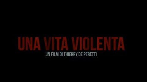 Una vita violenta trama, cast e anticipazioni del film al cinema