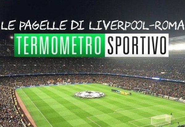 Le pagelle di Liverpool-Roma
