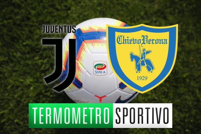 Juventus-Chievo: diretta streaming, formazioni e cronaca in tempo reale