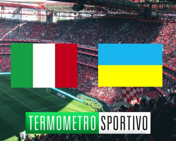 Dove vedere Italia-Ucraina in diretta streaming e in TV