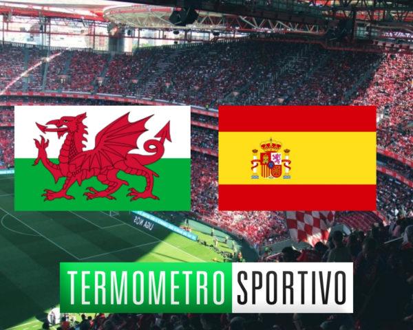 Galles-Spagna: probabili formazioni e quote della partita, Galles-Spagna: diretta streaming e TV, ecco dove vederla