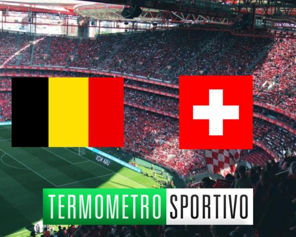 Dove vedere Belgio-Svizzera in diretta streaming o in TV