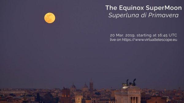 Diretta streaming Superluna di primavera 2019