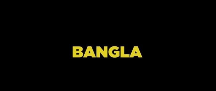 Bangla trama, cast e curiosità del film al cinema