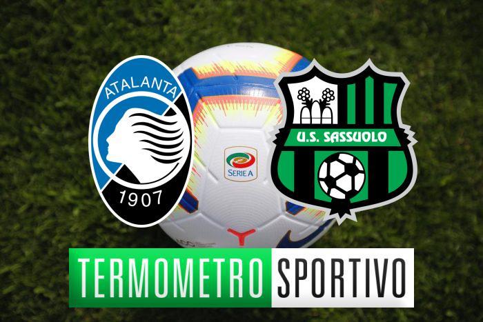Diretta Atalanta-Sassuolo: streaming TV, formazioni e risultato - LIVE