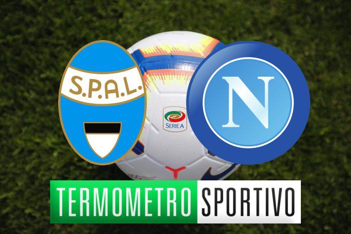 Diretta SPAL-Napoli: streaming, tv, formazioni e risultato - LIVE