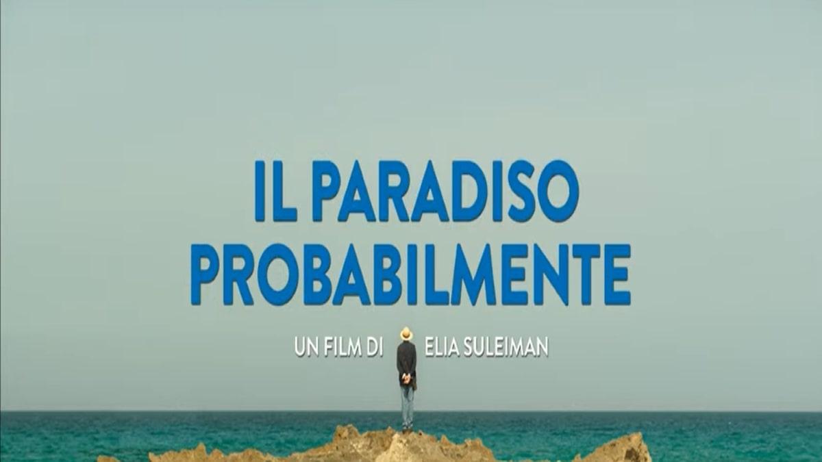 Il Paradiso Probabilmente: trama, cast e anticipazioni del film al cinema