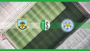 Premier League, Burnley Leicester: probabili formazioni, pro