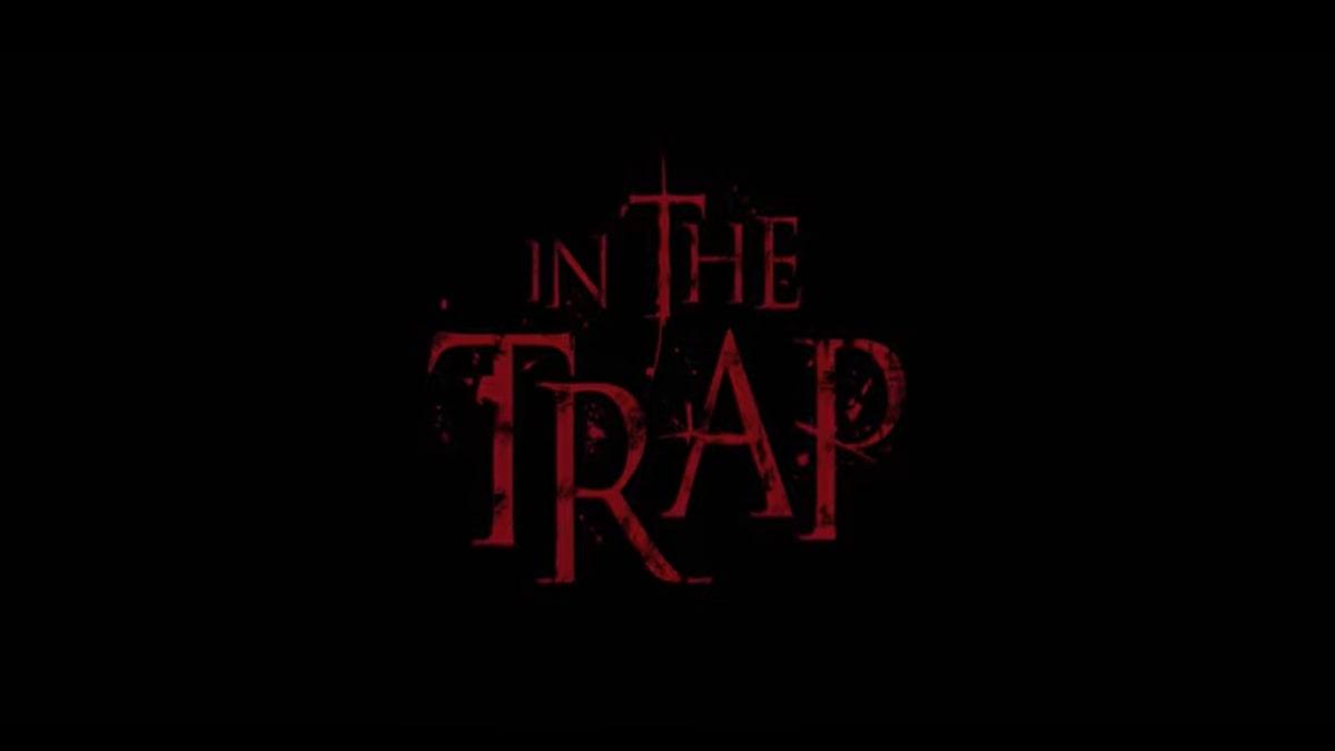 In the Trap - Nella trappola: trama, cast e anticipazioni del film