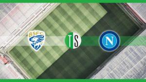 Serie A, Brescia Napoli: probabili formazioni, pronostico e