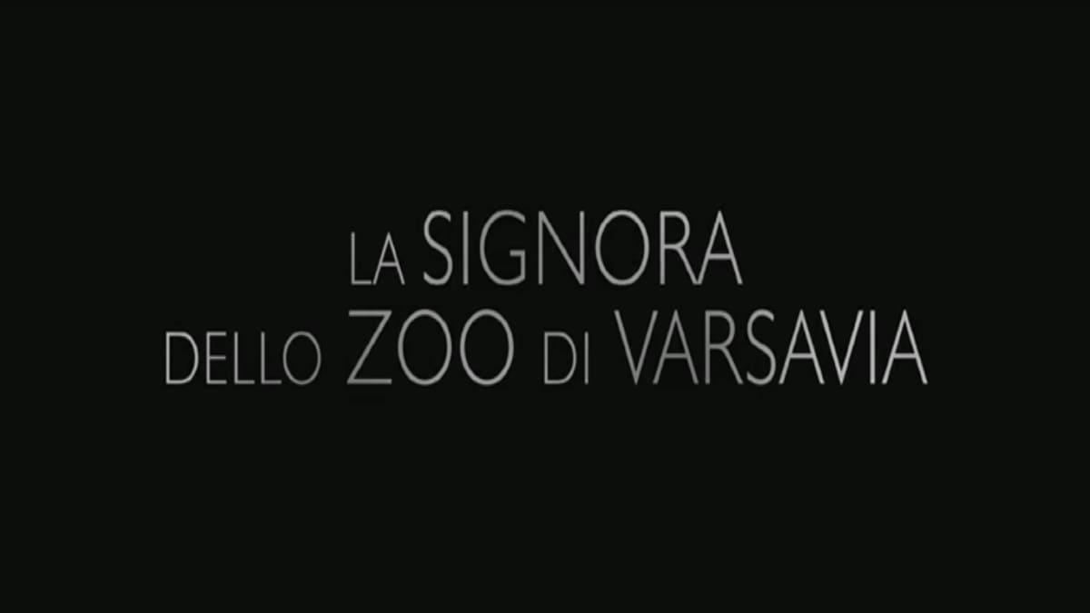 La signora dello Zoo di Varsavia: trama, cast e anticipazioni del film