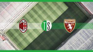 Serie A, Milan Torino: probabili formazioni, pronostico e qu